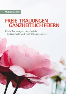 Buch Freie Trauungen gestalten, buchtipp, freie trauungen ganzheitlich gestalten, hochzeitsapotheke,